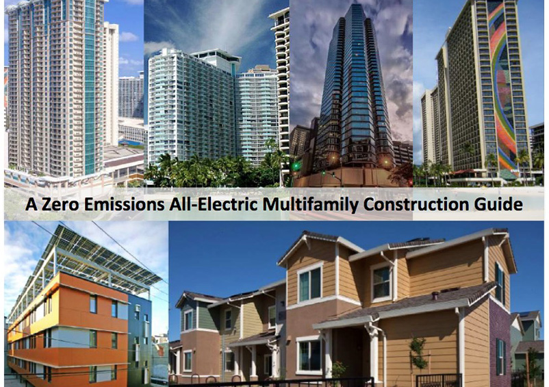 Zero Emissions All Electric Multifamily Construction Guide
