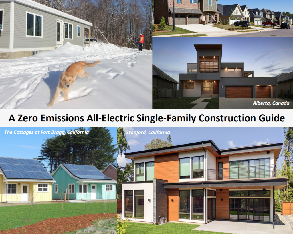 Zero Emissions All Electric Single Family Construction Guide
